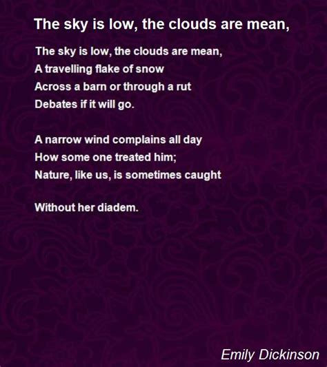 The Sky Is Low, The Clouds Are Mean, Poem by Emily
