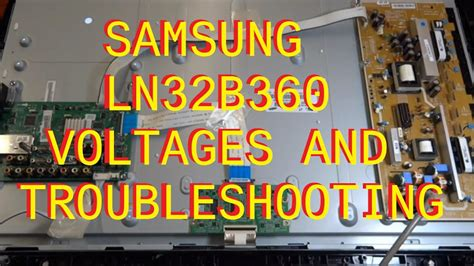 Samsung LN32B360 LCD TV REPAIR Voltages and