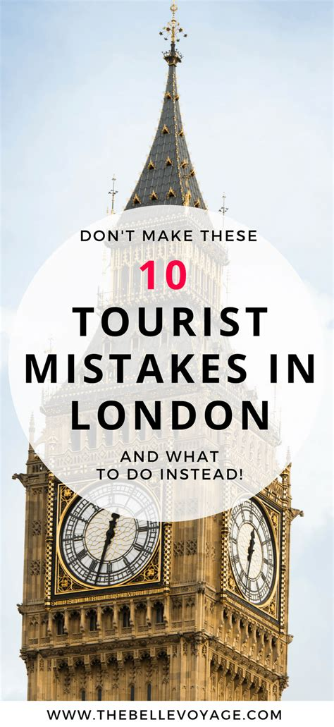 London Travel Guide: 10 Tourist Mistakes in London   The