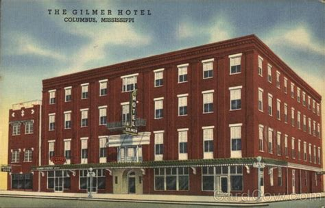 The Gilmer Hotel Columbus, MS