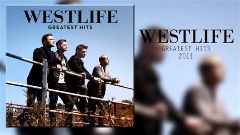 2011 Westlife - The Greatest Hits [Full Album Download