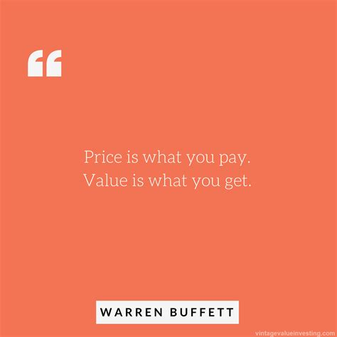 Quote of the Week: Price is What You Pay Value is What You