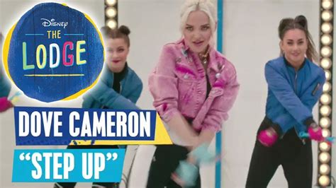 THE LODGE Songs 🎵 Dove Cameron - Step Up 🎵   Disney